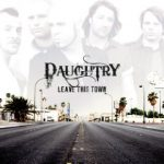 Daughtry – Leave this Town